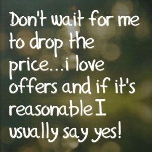 Other - Make a bundle and I'll send ya an offer!!!!